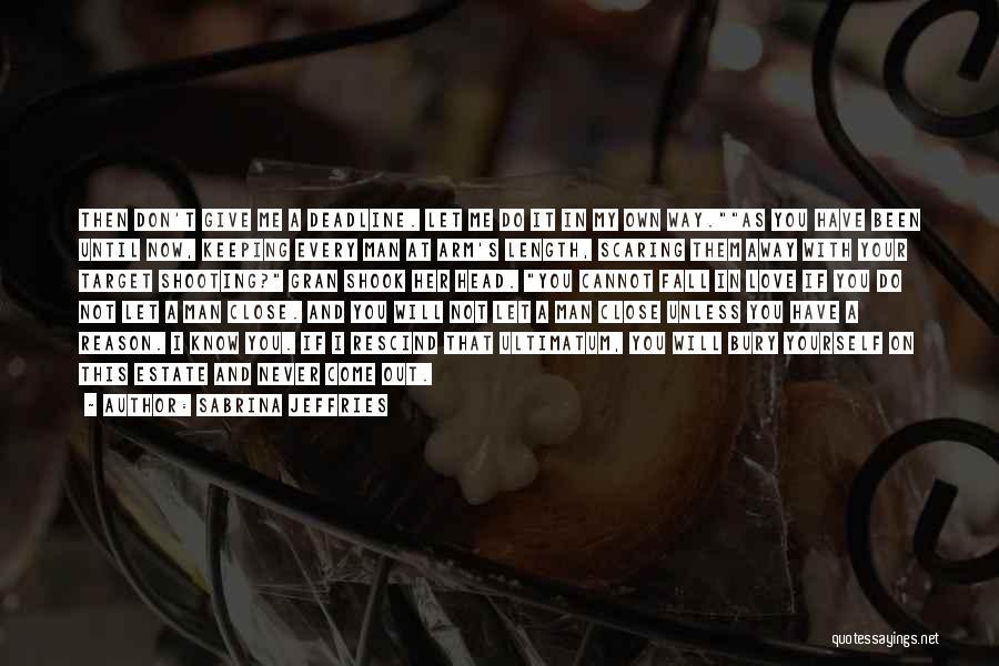 Bury Love Quotes By Sabrina Jeffries