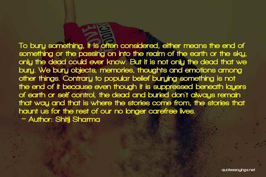 Bury Love Quotes By Shitij Sharma