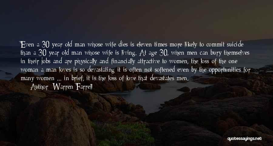 Bury Love Quotes By Warren Farrell