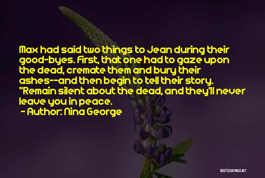 Bury Me A G Quotes By Nina George