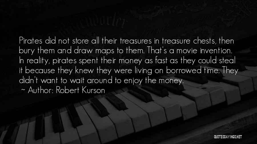 Bury Me A G Quotes By Robert Kurson