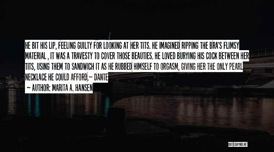 Burying A Loved One Quotes By Marita A. Hansen