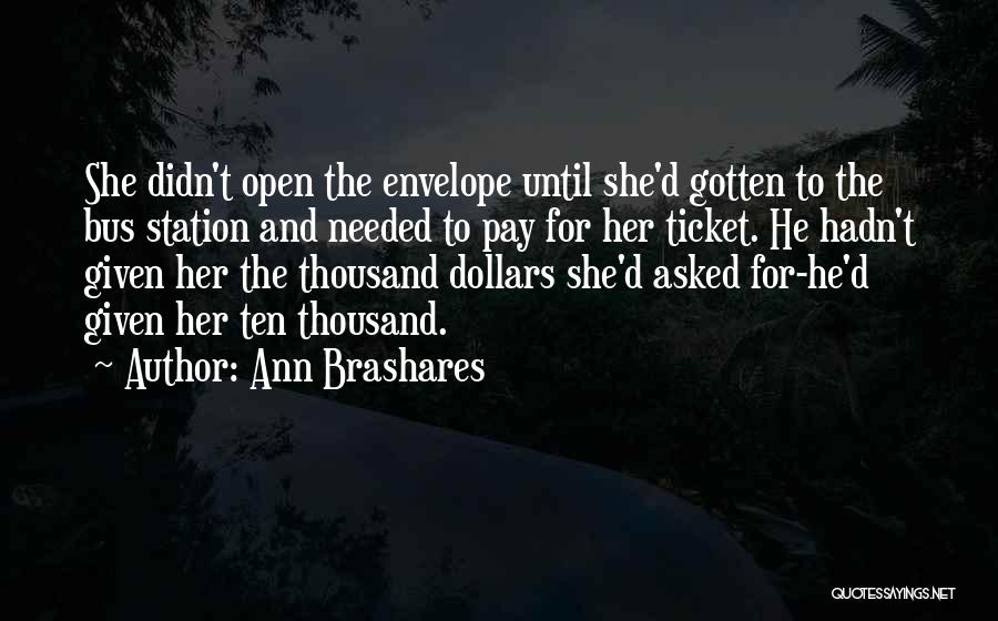 Bus Station Quotes By Ann Brashares