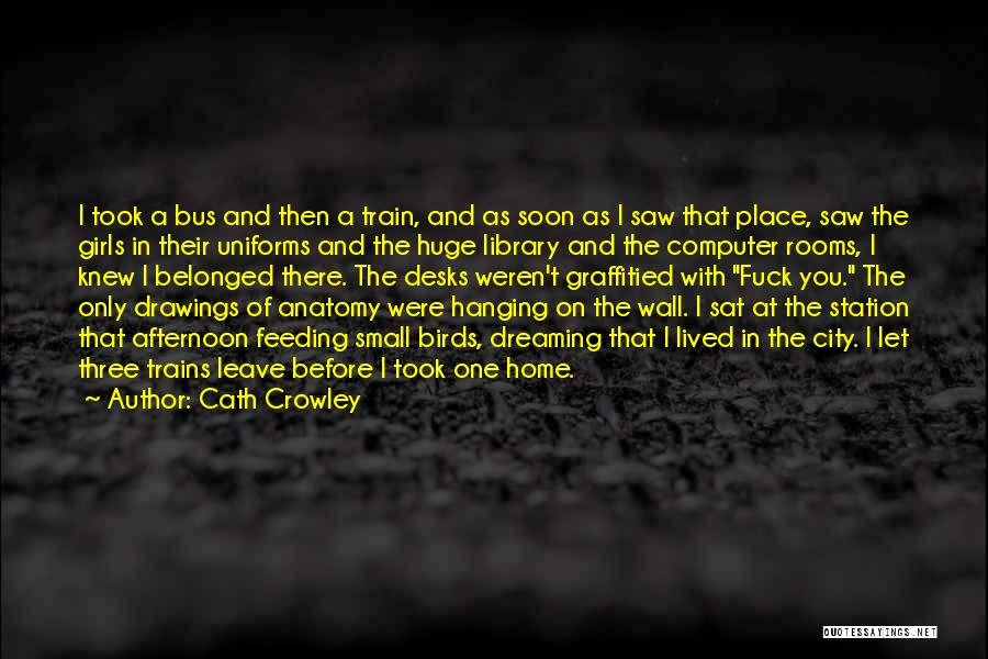 Bus Station Quotes By Cath Crowley