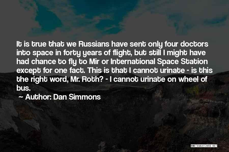 Bus Station Quotes By Dan Simmons