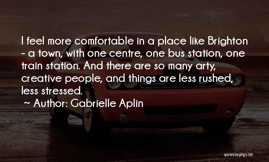 Bus Station Quotes By Gabrielle Aplin