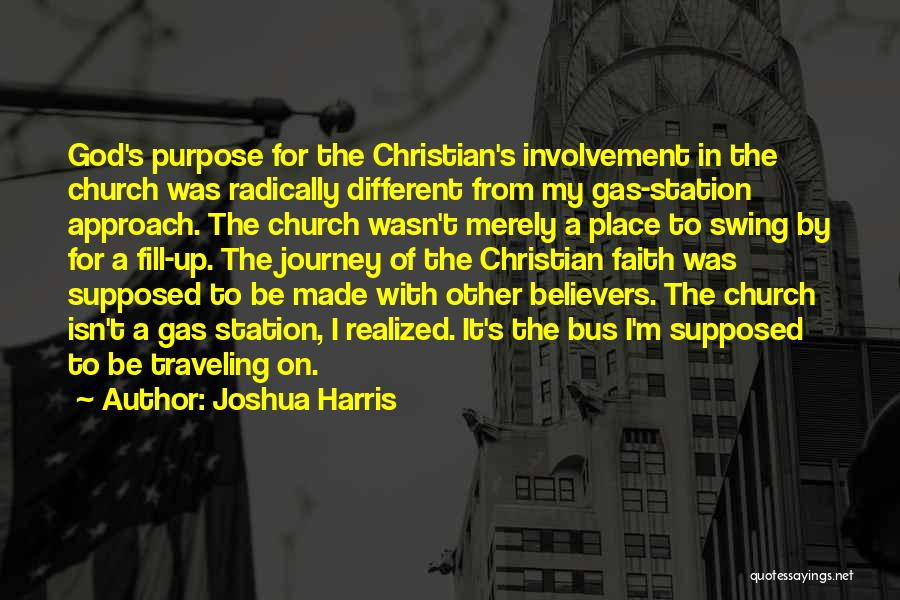 Bus Station Quotes By Joshua Harris