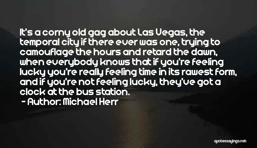 Bus Station Quotes By Michael Herr