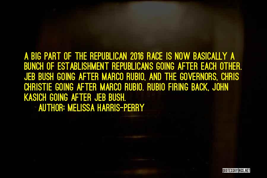 Bush Quotes By Melissa Harris-Perry