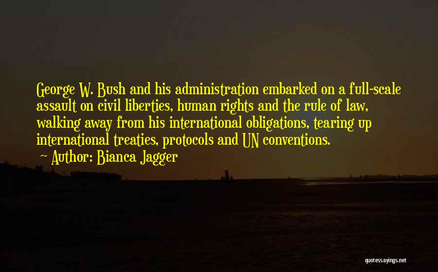 Bush Walking Quotes By Bianca Jagger