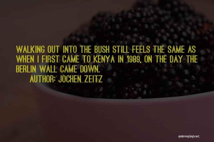 Bush Walking Quotes By Jochen Zeitz
