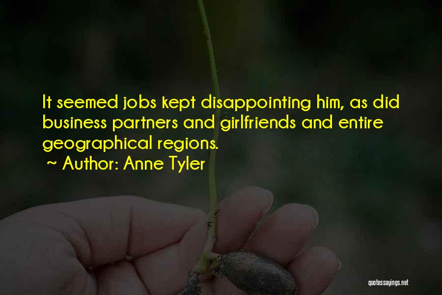 Business And It Quotes By Anne Tyler