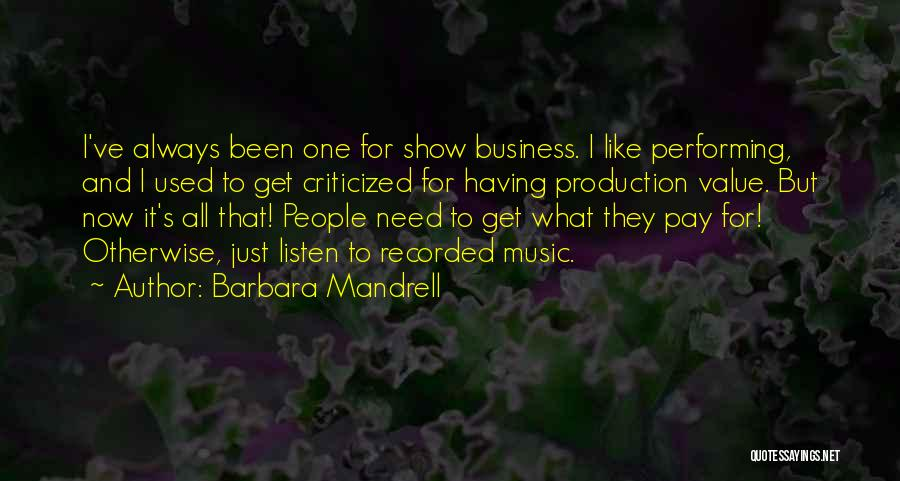 Business And It Quotes By Barbara Mandrell