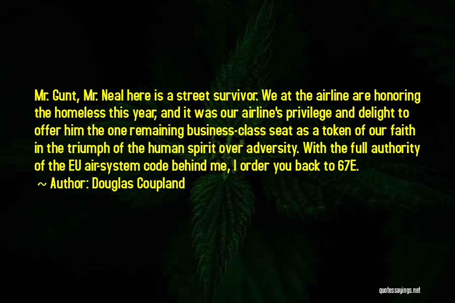 Business And It Quotes By Douglas Coupland
