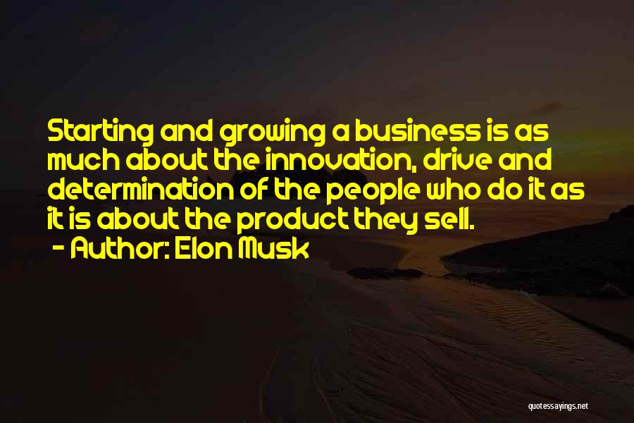Business And It Quotes By Elon Musk