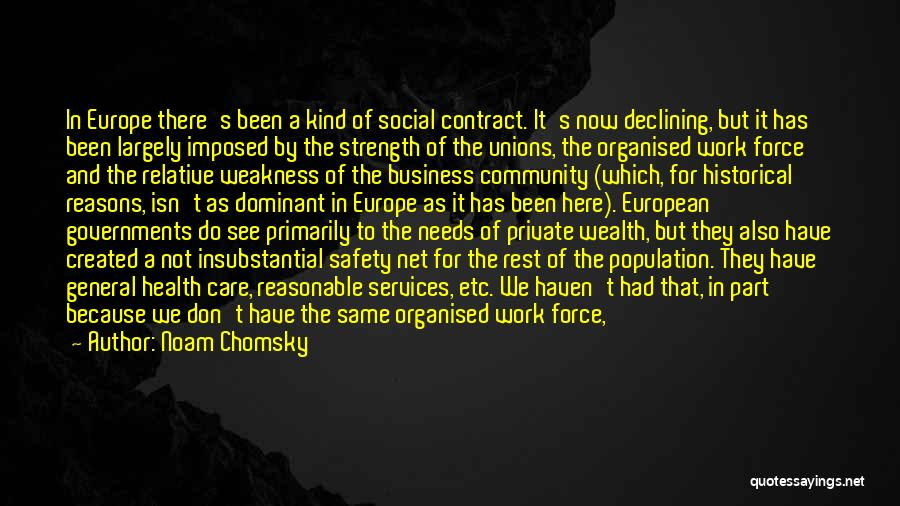 Business And It Quotes By Noam Chomsky