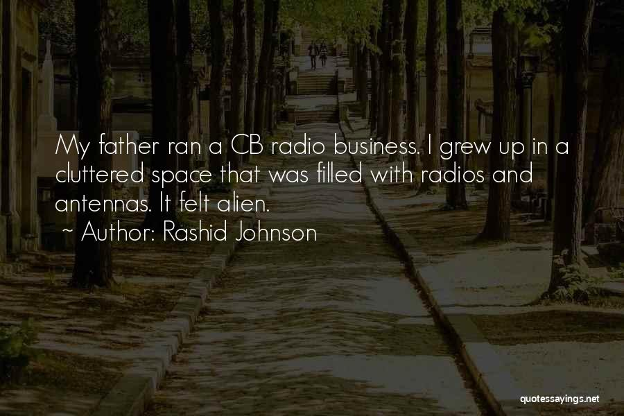 Business And It Quotes By Rashid Johnson
