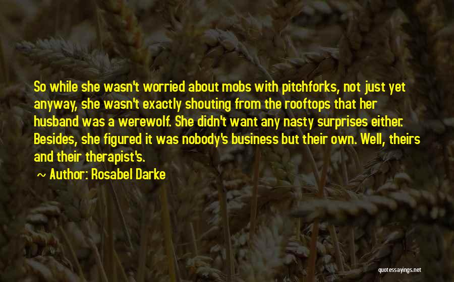 Business And It Quotes By Rosabel Darke