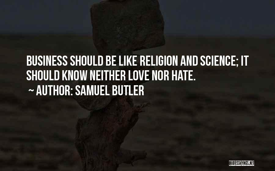 Business And It Quotes By Samuel Butler