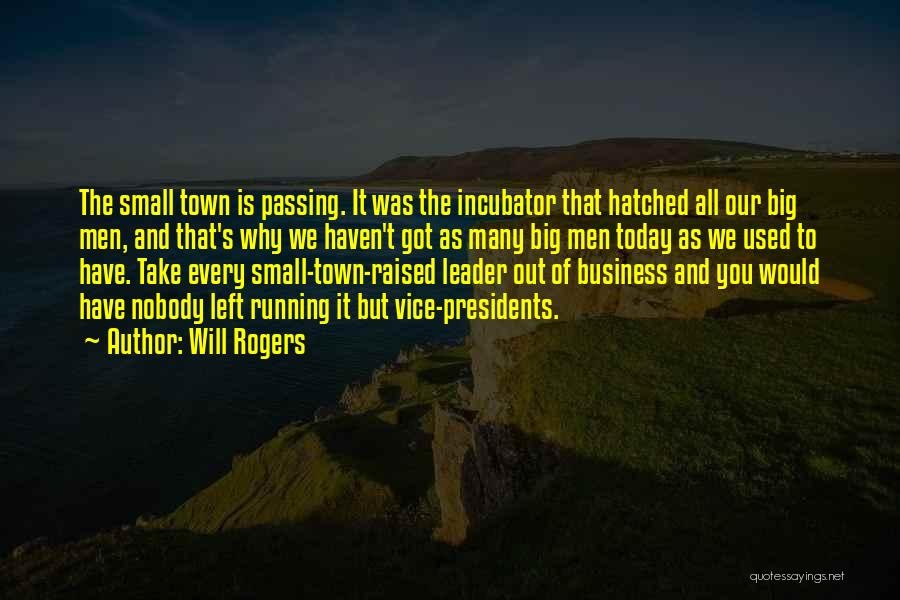 Business And It Quotes By Will Rogers