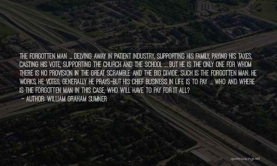 Business And It Quotes By William Graham Sumner