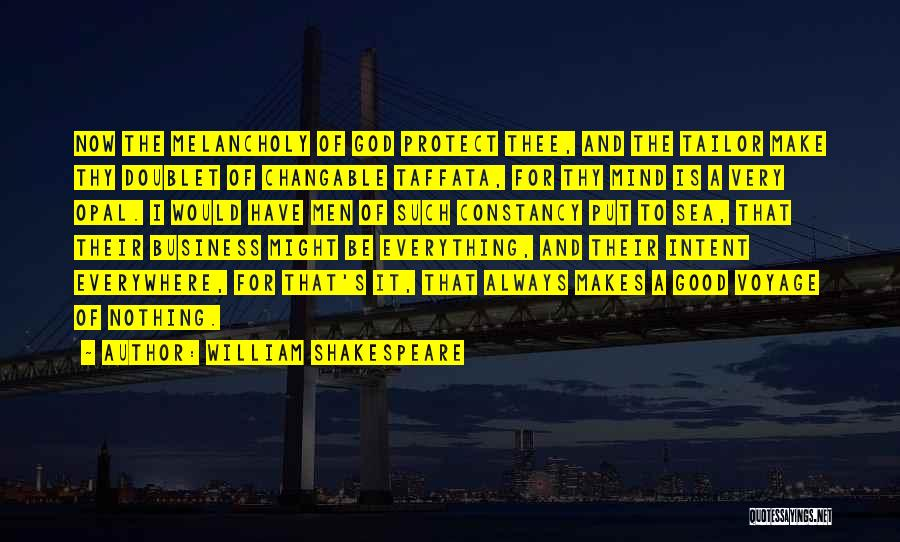 Business And It Quotes By William Shakespeare