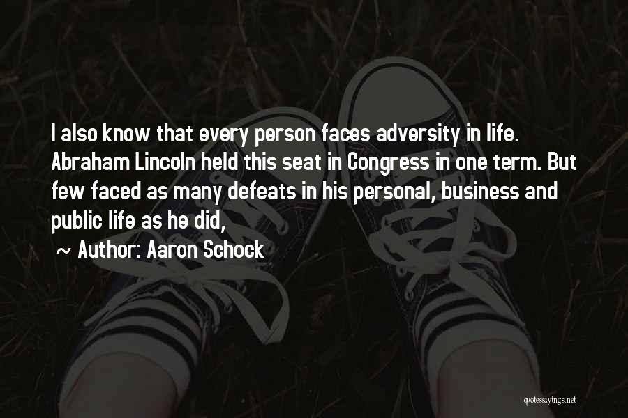 Business And Personal Life Quotes By Aaron Schock