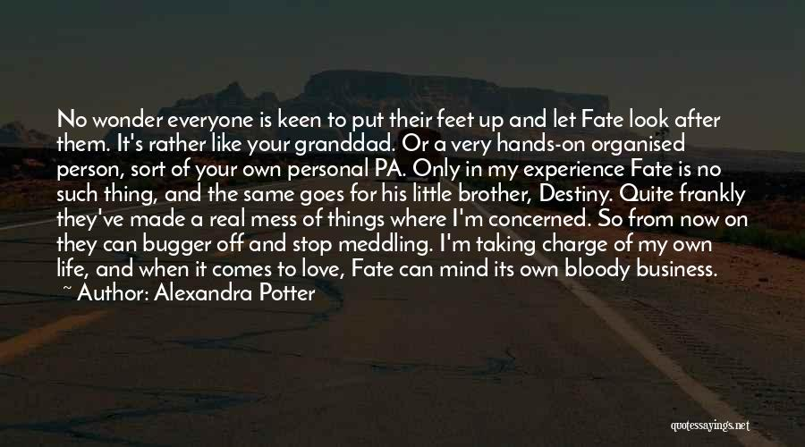 Business And Personal Life Quotes By Alexandra Potter