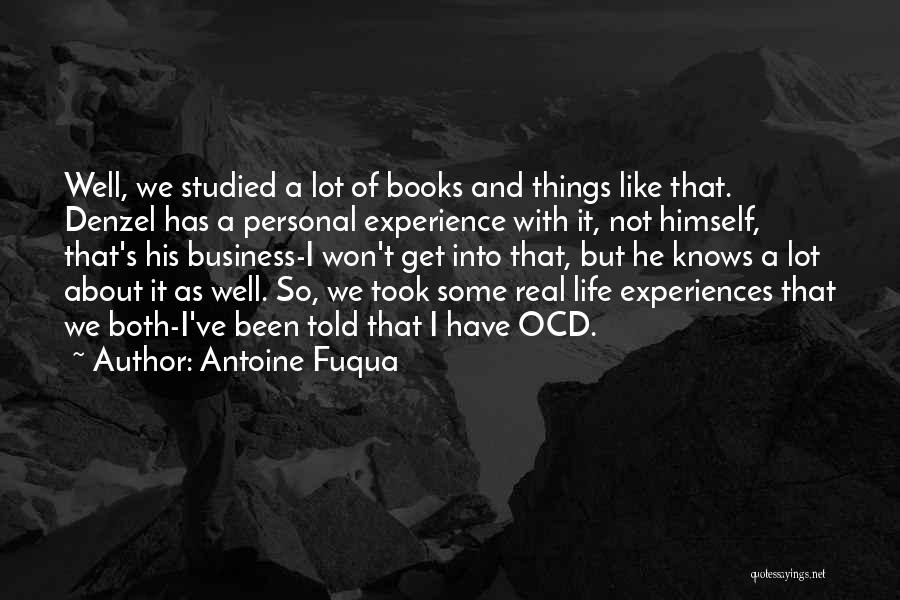 Business And Personal Life Quotes By Antoine Fuqua