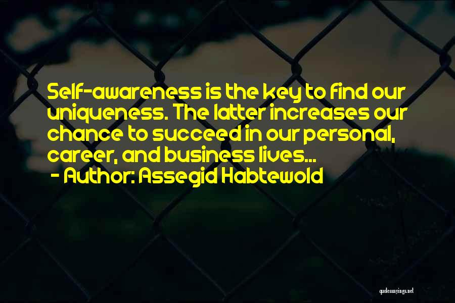 Business And Personal Life Quotes By Assegid Habtewold