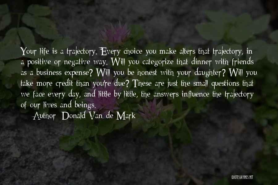 Business And Personal Life Quotes By Donald Van De Mark