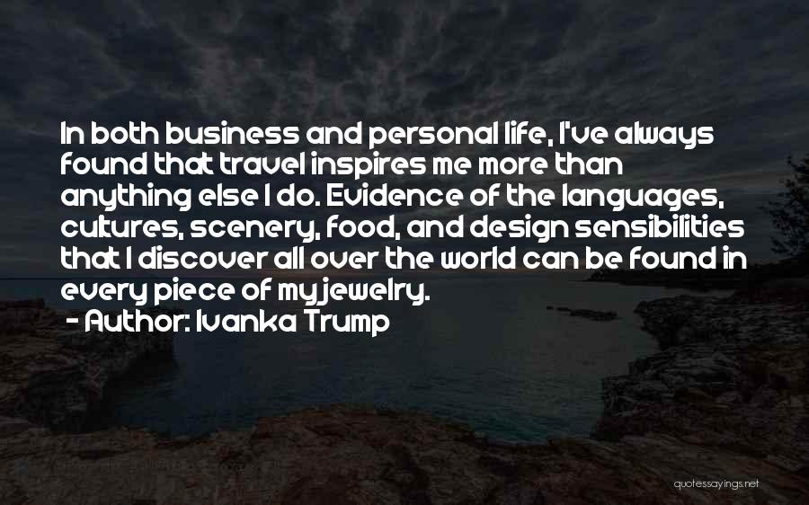 Business And Personal Life Quotes By Ivanka Trump