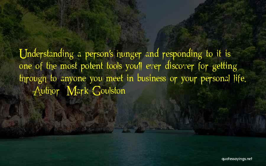 Business And Personal Life Quotes By Mark Goulston