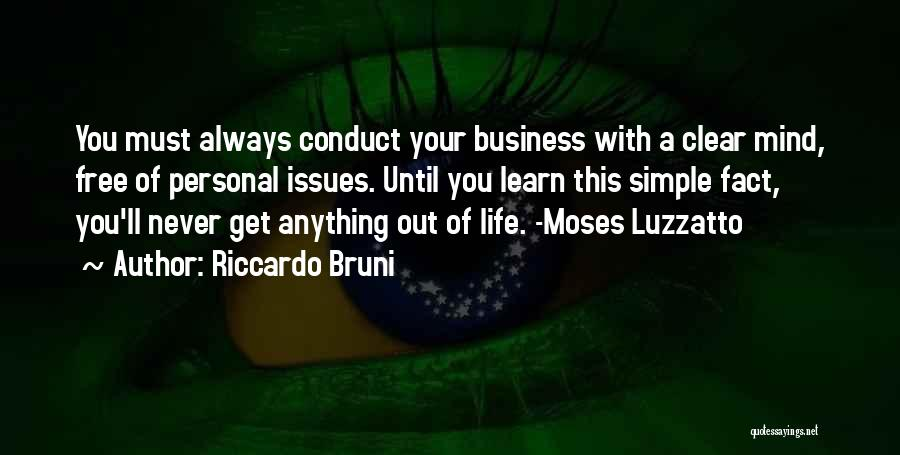 Business And Personal Life Quotes By Riccardo Bruni