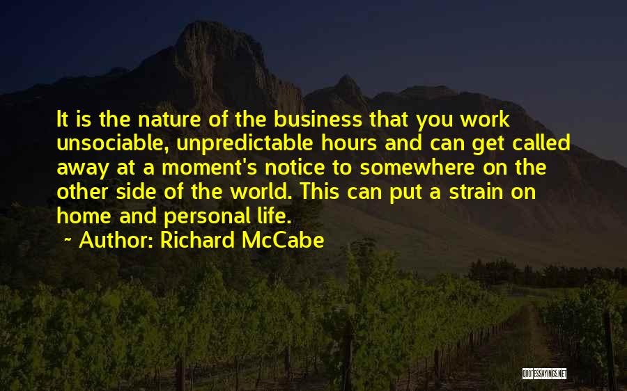Business And Personal Life Quotes By Richard McCabe
