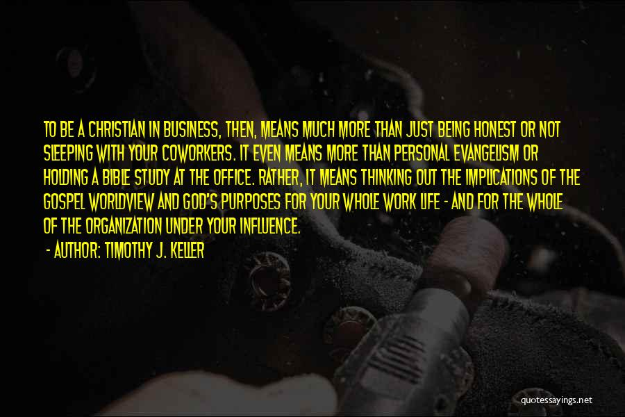 Business And Personal Life Quotes By Timothy J. Keller
