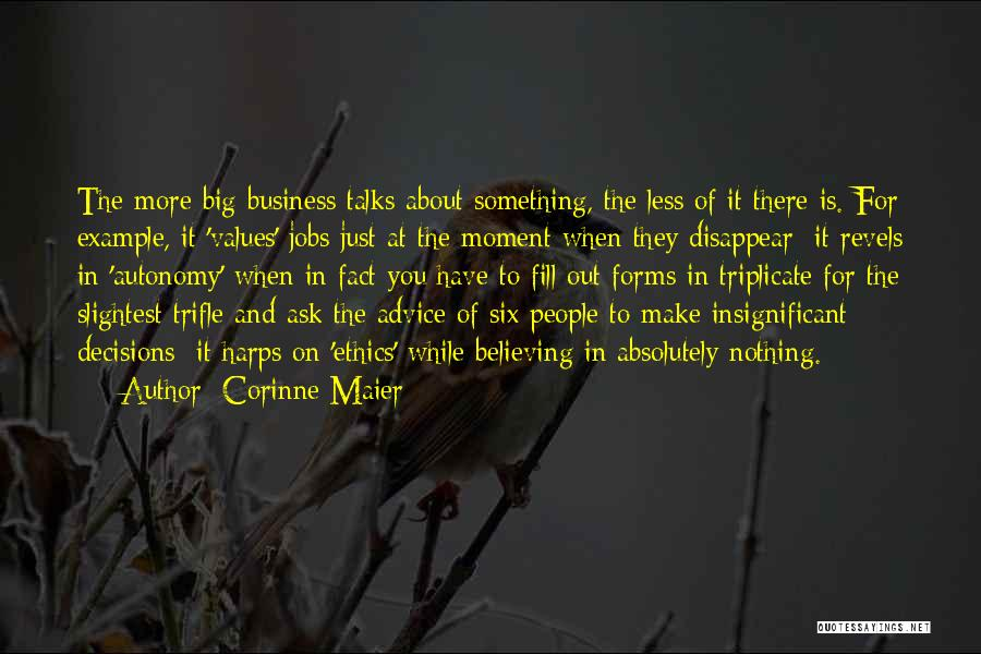 Business Autonomy Quotes By Corinne Maier