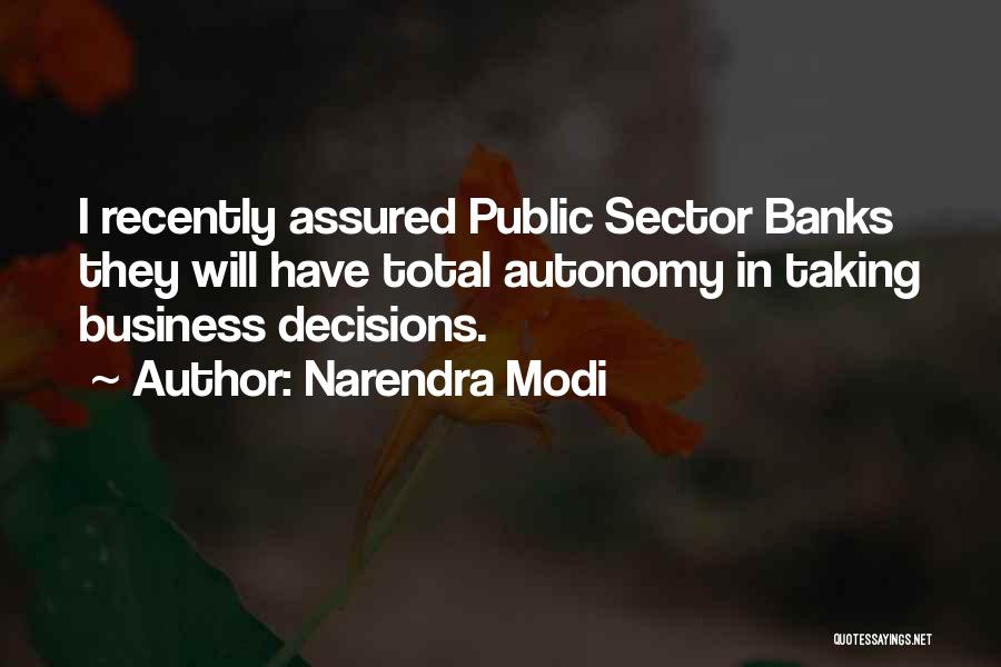 Business Autonomy Quotes By Narendra Modi