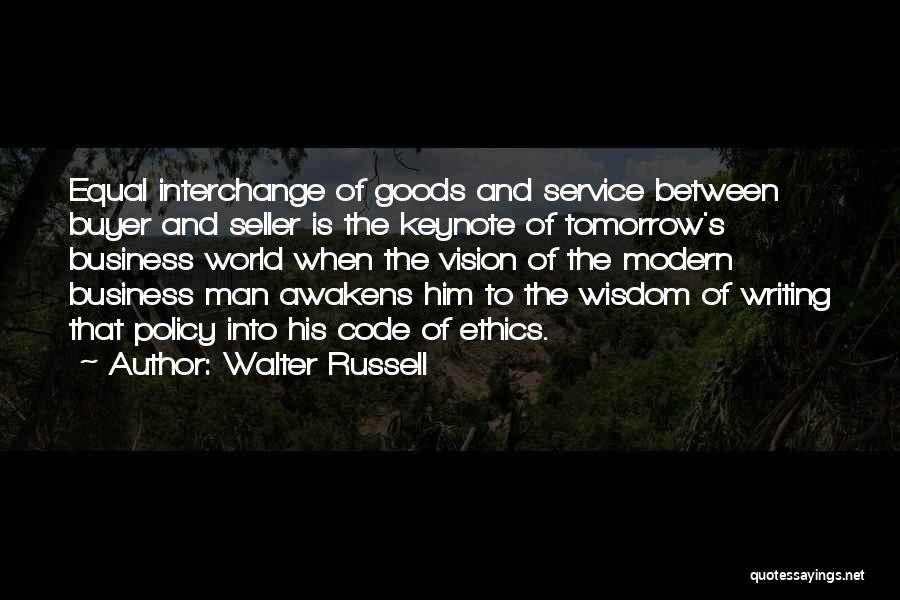 Business Code Of Ethics Quotes By Walter Russell
