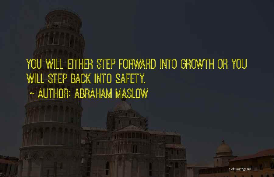 Business Growth Quotes By Abraham Maslow