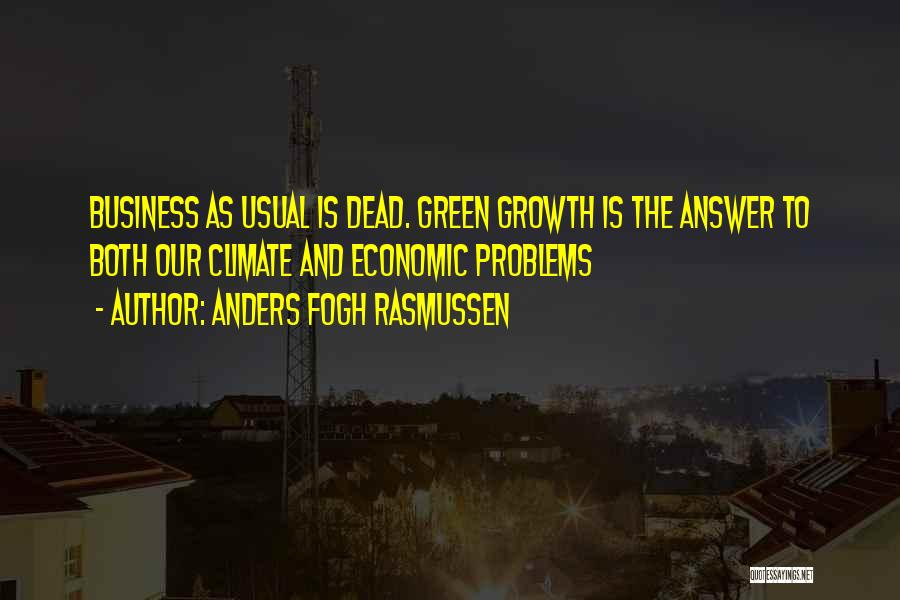 Business Growth Quotes By Anders Fogh Rasmussen