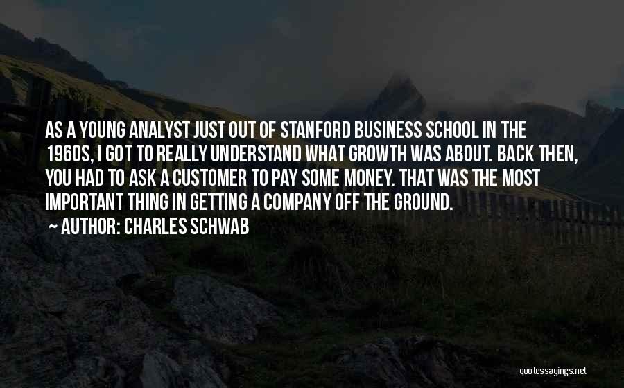 Business Growth Quotes By Charles Schwab