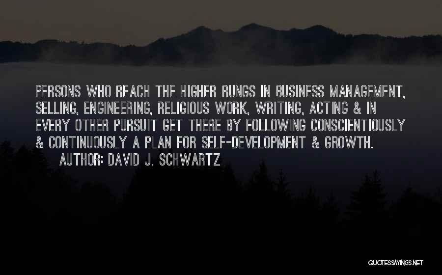 Business Growth Quotes By David J. Schwartz