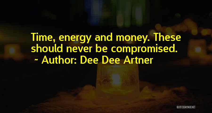 Business Growth Quotes By Dee Dee Artner