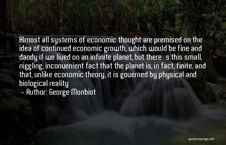 Business Growth Quotes By George Monbiot