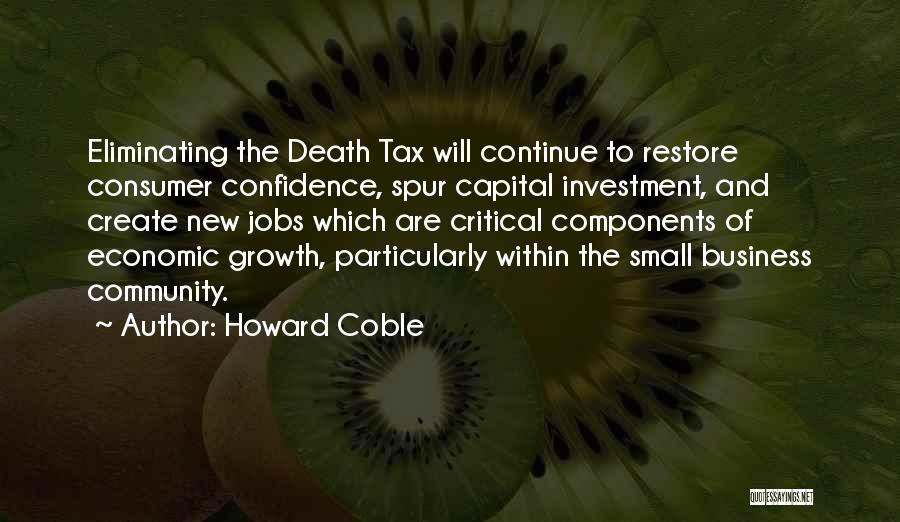 Business Growth Quotes By Howard Coble