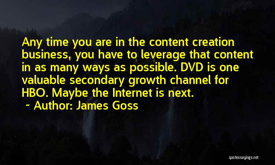 Business Growth Quotes By James Goss