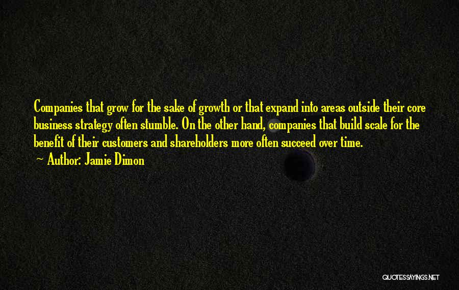 Business Growth Quotes By Jamie Dimon