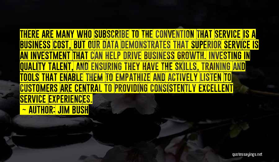 Business Growth Quotes By Jim Bush