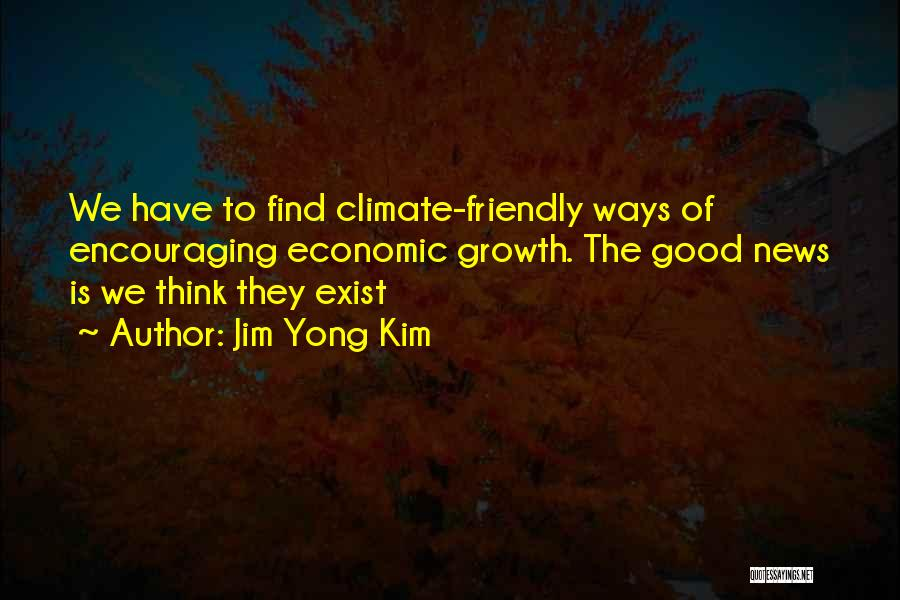 Business Growth Quotes By Jim Yong Kim